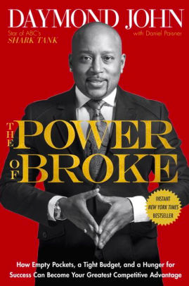 The cover of The Power of Broke, a book by Daymond John
